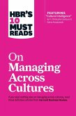 HBR's 10 Must Reads on Managing Across Cultures (with featured article