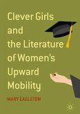 Clever Girls and the Literature of Women's Upward Mobility