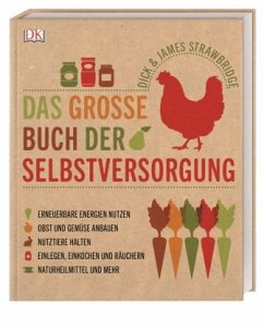 Das große Buch der Selbstversorgung - Strawbridge, Dick; Strawbridge, James