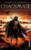 Chaosmage / Tage des Krieges Bd.3