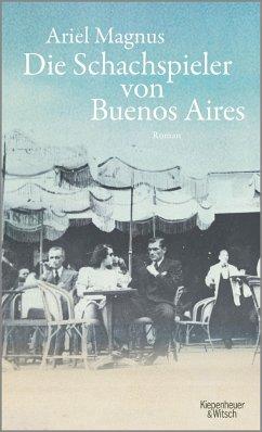 Die Schachspieler von Buenos Aires - Magnus, Ariel