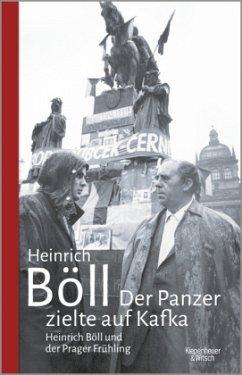 Der Panzer zielte auf Kafka - Böll, Heinrich