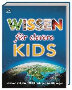 Wissen für clevere Kids Bd.1