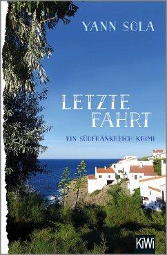 Letzte Fahrt / Perez Bd.3 - Sola, Yann