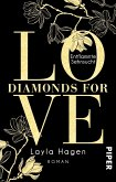 Entflammte Sehnsucht / Diamonds for Love Bd.3