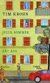 Julia Sommer sät aus / Menschliche Regungen Bd.3