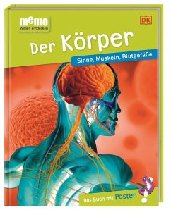 Der Körper / memo - Wissen entdecken Bd.2