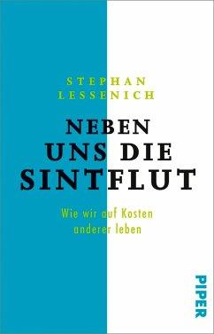 Neben uns die Sintflut - Lessenich, Stephan