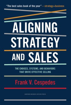 Aligning Strategy and Sales (eBook, PDF) - Cespedes, Frank