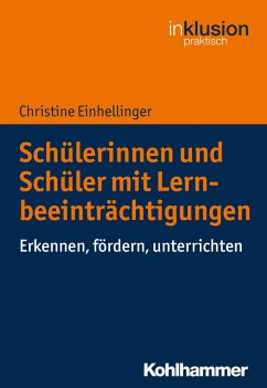 Schülerinnen und Schüler mit Lernbeeinträchtigungen - Einhellinger, Christine