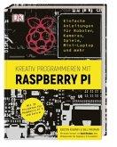 Kreativ programmieren mit Raspberry Pi