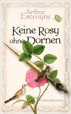Keine Rosy ohne Dornen / Arthur Escroyne und Rosemary Daybell Bd.6