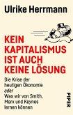 Kein Kapitalismus ist auch keine Lösung