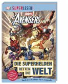 SUPERLESER! MARVEL Avengers Die Superhelden retten die Welt