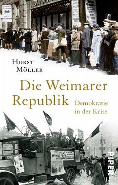 Die Weimarer Republik - Möller, Horst