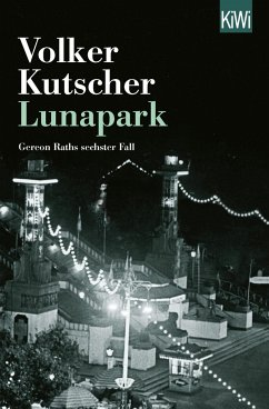 Lunapark / Kommissar Gereon Rath Bd.6 - Kutscher, Volker