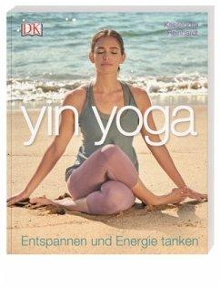 Yin Yoga - Reinhardt, Kassandra