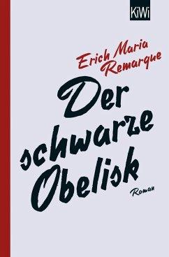 Der schwarze Obelisk - Remarque, Erich Maria