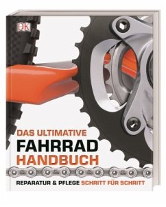 Das ultimative Fahrrad-Handbuch - Beaumont, Claire; Spurrier, Ben