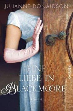 Eine Liebe in Blackmoore - Donaldson, Julianne