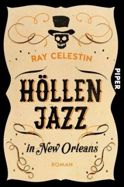 Höllenjazz in New Orleans / City-Blues-Quartett Bd.1 - Celestin, Ray