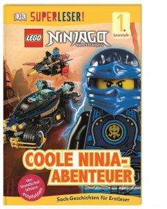 SUPERLESER! LEGO® NINJAGO® Coole Ninja-Abenteuer - Davies, Beth