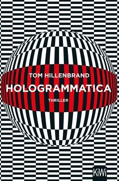 Hologrammatica - Hillenbrand, Tom