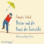 Hector und die Kunst der Zuversicht / Hector Bd.8 (6 Audio-CDs)