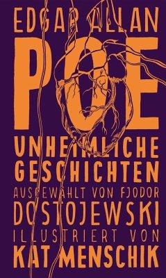 Poe: Unheimliche Geschichten / Kat Menschiks Lieblingsbücher Bd.5 - Poe, Edgar Allan