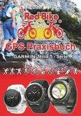 GPS Praxisbuch Garmin fenix 5 -Serie (eBook, ePUB)
