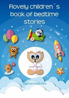 Flovely children´s book of bedtime stories (eBo...
