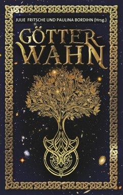 Götterwahn (eBook, ePUB)