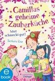 Mut schmeckt gut! / Camillas geheime Zauberküche Bd.2 (eBook, ePUB)