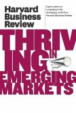 Harvard Business Review on Thriving in Emerging Markets (eBook, ePUB)