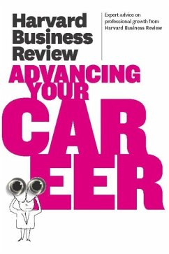 Harvard Business Review on Advancing Your Career (eBook, ePUB) - Review, Harvard Business