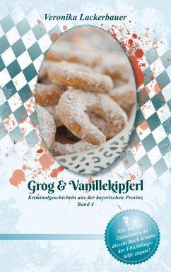 Grog & Vanillekipferl (eBook, ePUB)