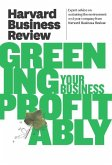 Harvard Business Review on Greening Your Business Profitably (eBook, ePUB)