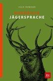 Handbuch Jägersprache (eBook, ePUB)