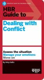 HBR Guide to Dealing with Conflict (HBR Guide Series) (eBook, ePUB)