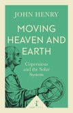 Moving Heaven and Earth (Icon Science) (eBook, ePUB)