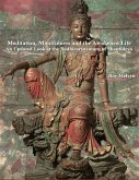 Meditation, Mindfulness and the Awakened Life: An Updated Look at the Bodhicaryavatara of Shantideva (eBook, ePUB)