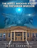 The Scout Brooks Story: The Freshman Invasion (eBook, ePUB)