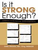 Is It Strong Enough?: Simple Strength Assessments (eBook, ePUB)