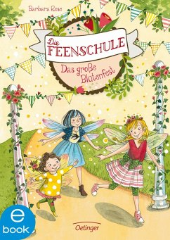 Das gro?e Blutenfest / Die Feenschule Bd.5