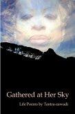 Gathered at Her Sky: Life Poems by Tantra-zawadi (eBook, ePUB)