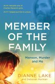 Member of the Family: Manson, Murder and Me (eBook, ePUB)