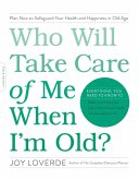 Who Will Take Care of Me When I'm Old? (eBook, ePUB)