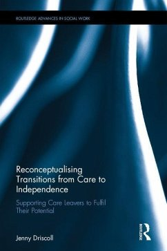 Transitions From Care to Independence: - Driscoll, Jennifer (King's College London, UK)