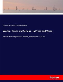 Works - Comic and Serious - in Prose and Verse