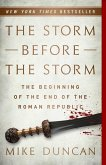 The Storm Before the Storm (eBook, ePUB)